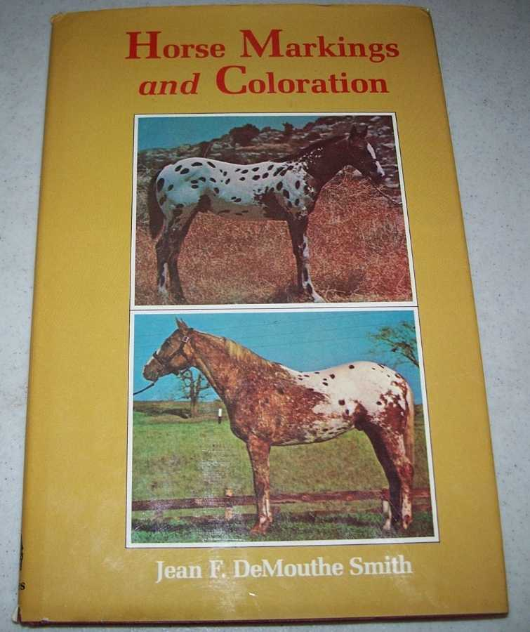 Horse Markings and Coloration, DeMouthe Smith, Jean