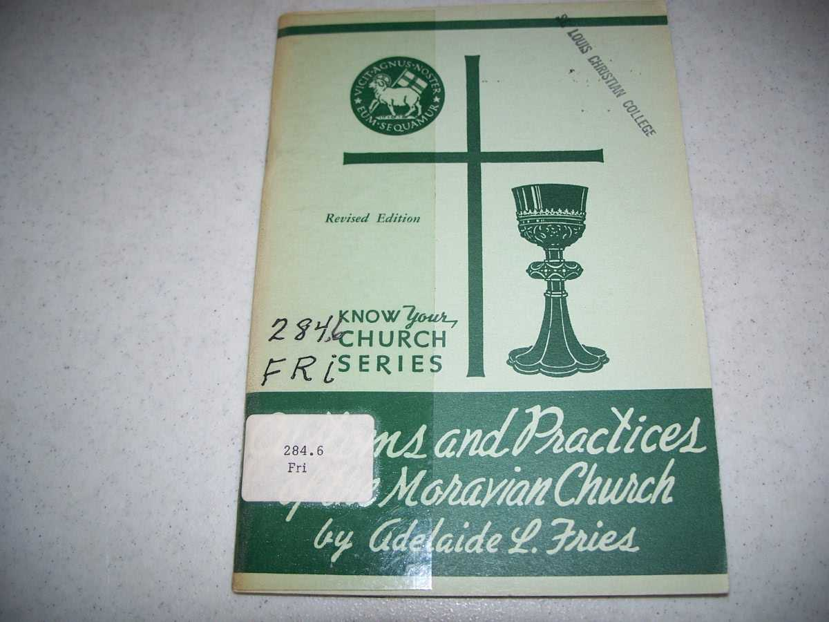 Customs and Practices of the Moravian Church, Fries, Adelaide L.