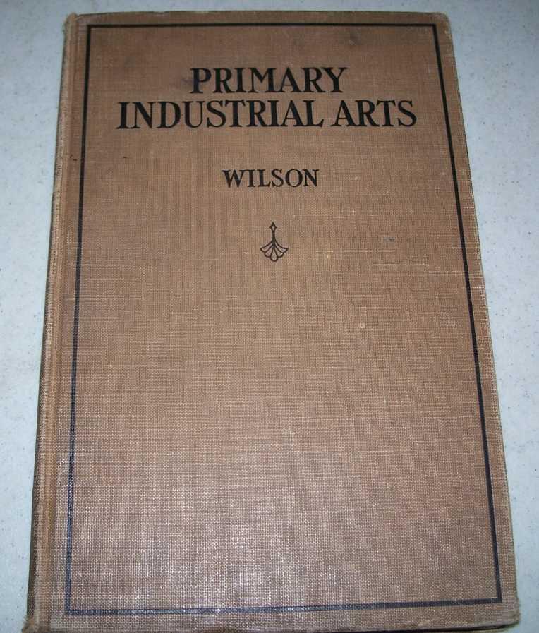 Primary Industrial Arts, Wilson, Della F.