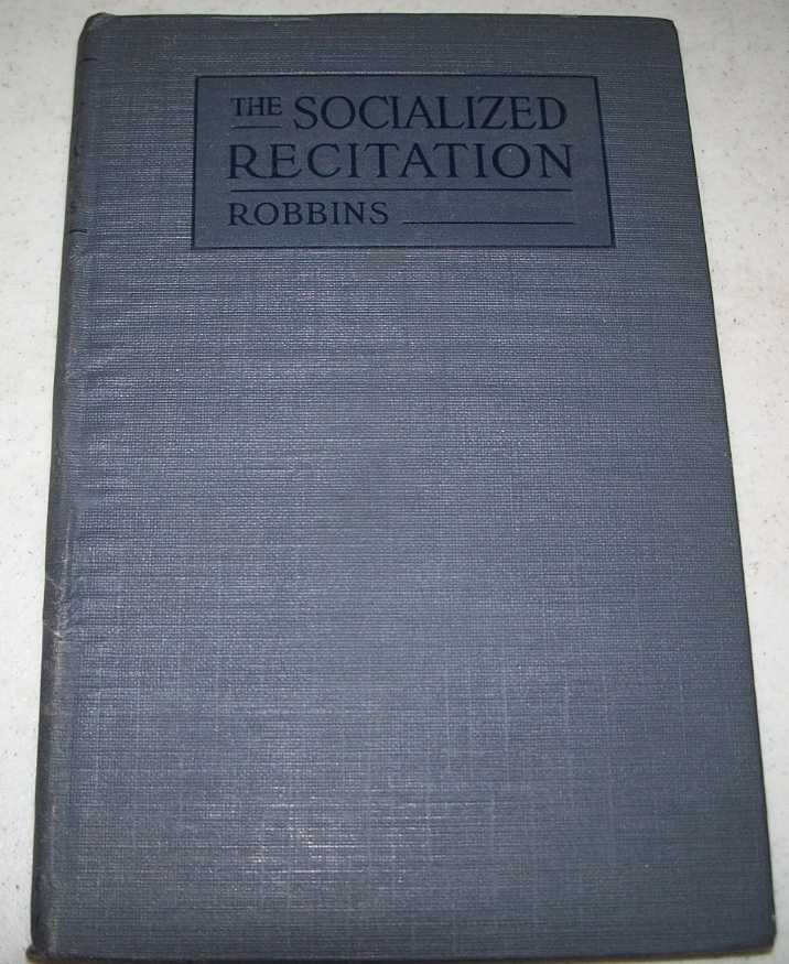The Socialized Recitation, Robbins, Charles L.