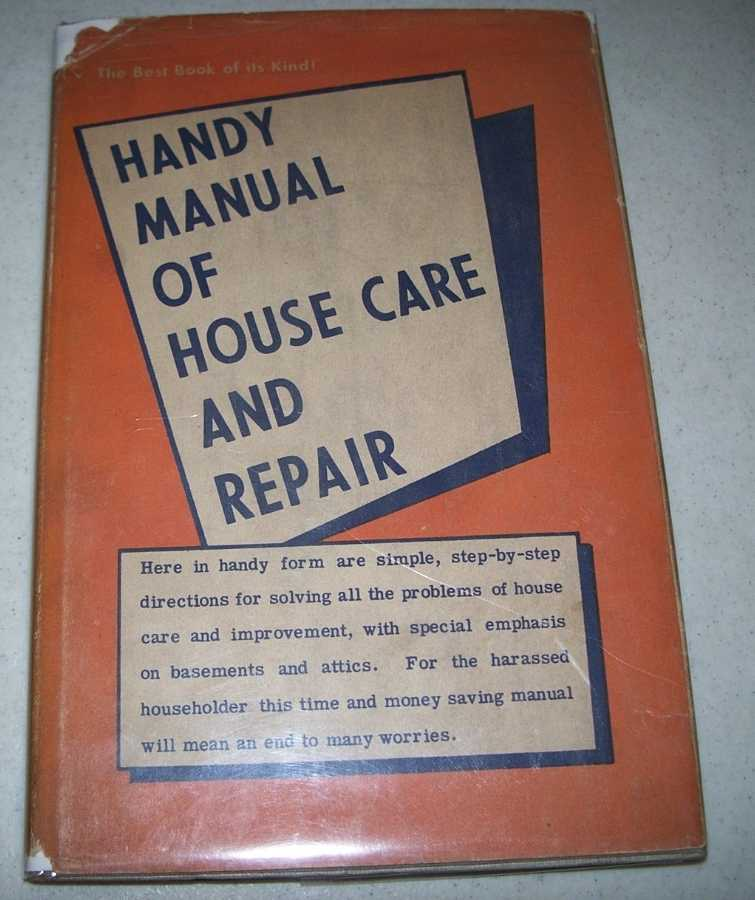 Handy Manual of House Care and Repair, N/A