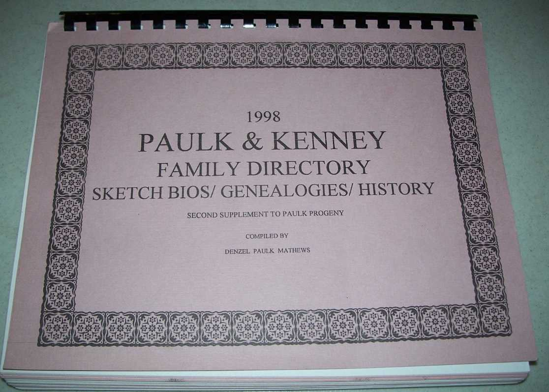 1998 Paulk & Kenney Family Directory: Sketch Bios/Genealogies/History, Second Supplement to Paulk Progeny, Mathews, Denzel Paulk