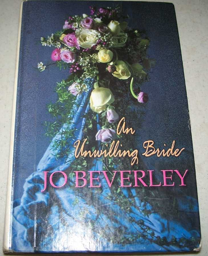An Unwilling Bride (Large Print Edition), Beverley, Jo