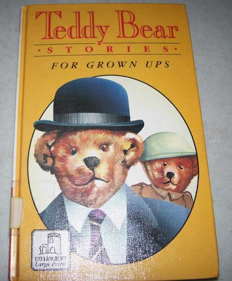 Teddy Bear Stories for Grown Ups (Large Print Edition), Taylor, Catherine