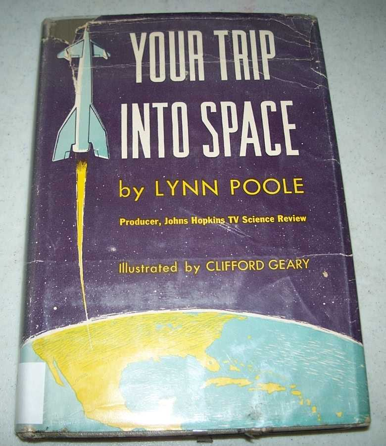 Your Trip Into Space, Poole, Lynn