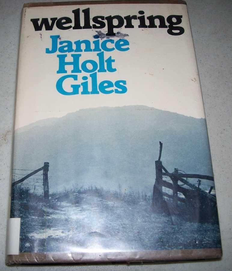 Wellspring, Giles, Janice Holt