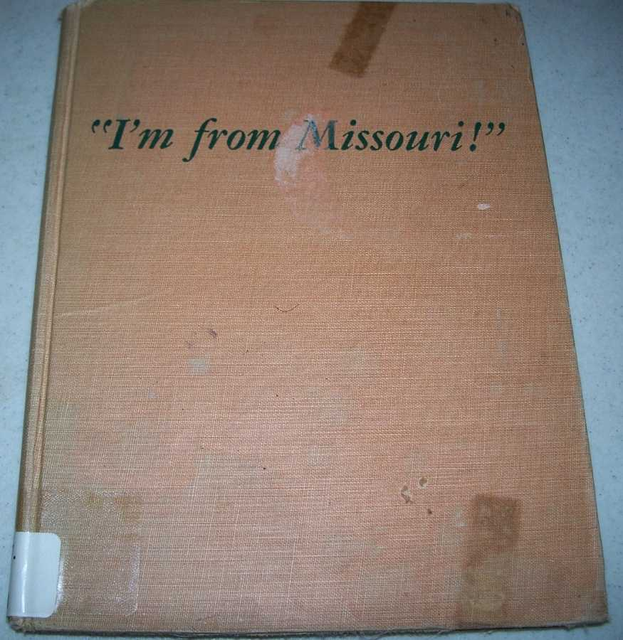 I'm From Missouri: Where Man and Mule Shaped the Heart of the Nation, Dilliard, Irving