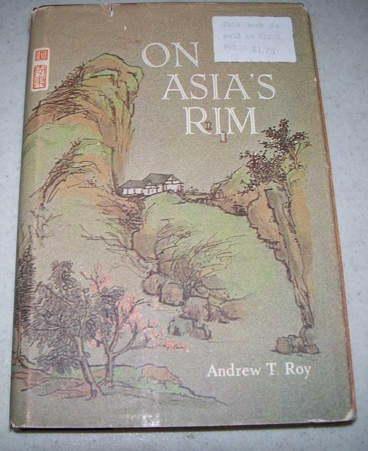 On Asia's Rim, Roy, Andrew T.