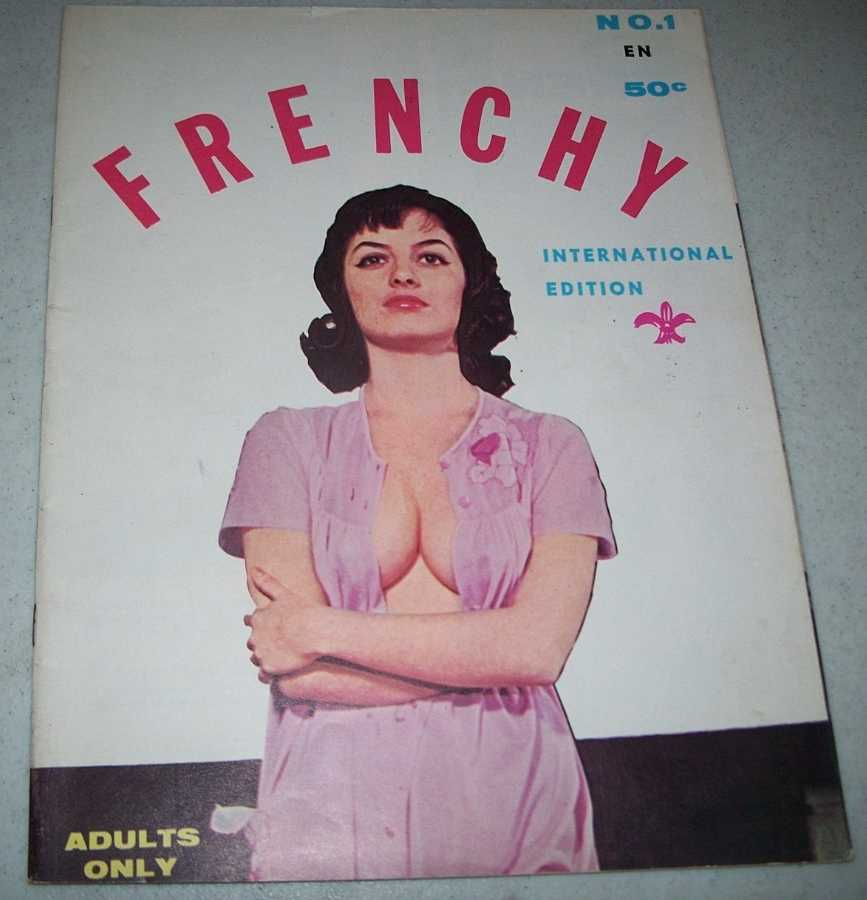 Frenchy No. 1 International Edition of Frenchie Magazine, Theel, Bert (ed.)