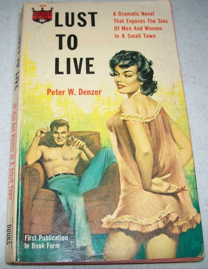 Lust to Live, Denzer, Peter W.