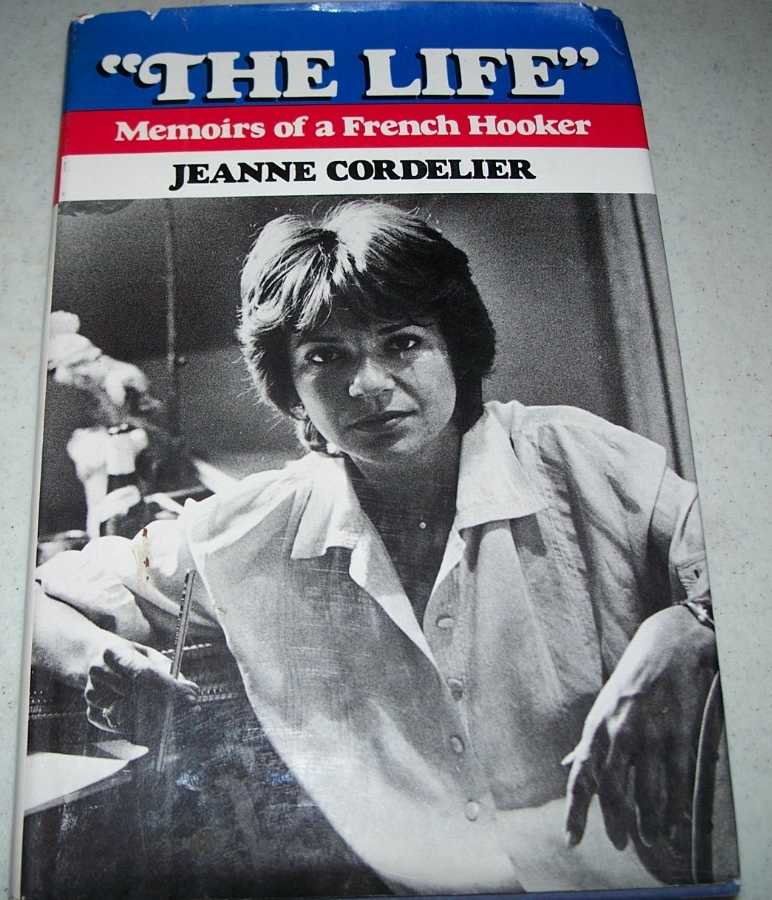 The Life: Memoirs of a French Hooker, Cordelier, Jeanne
