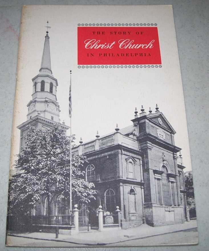 The Story of Christ Church in Philadelphia, N/A