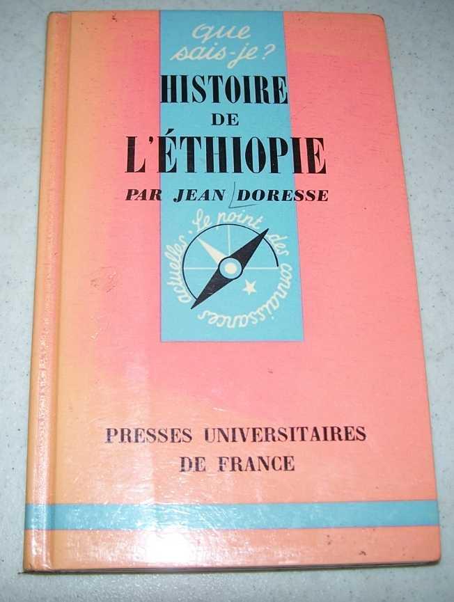 Histoire de L'Ethiopie  (Que Sais-je?), Doresse, Jean