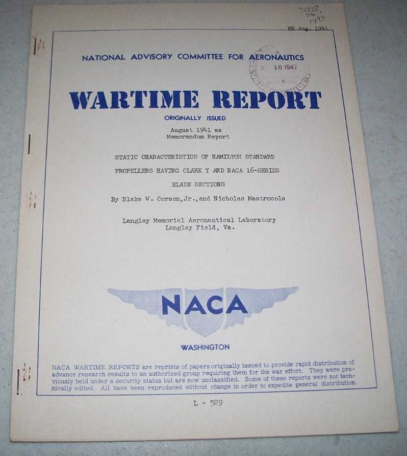 Static Characteristics of Hamilton Standard Propellers Having Clark Y and NACA 16-Series Blade Sections (NACA Wartime Report), Corson, Blake W. jr. and Mastrocola, Nicholas