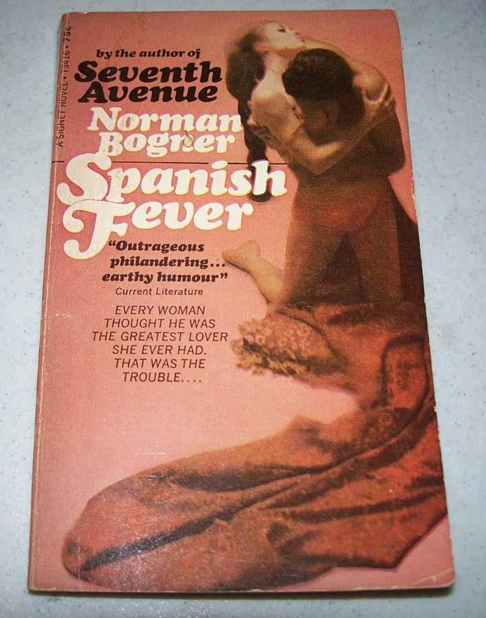 Spanish Fever, Bogner, Norman
