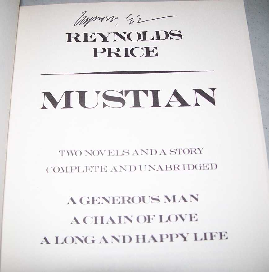 Mustian: A Generous Man, A Chain of Love, A Long and Happy Life, Price, Reynolds
