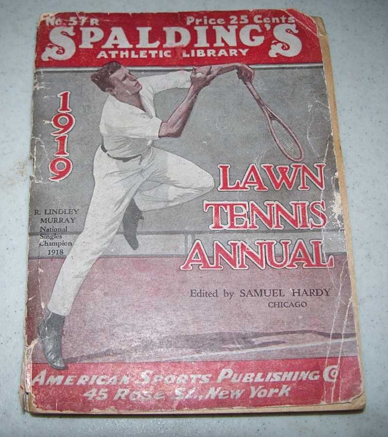 1919 Lawn Tennis Annual (Spalding's Athletic Library), Hardy, Samuel (ed.)