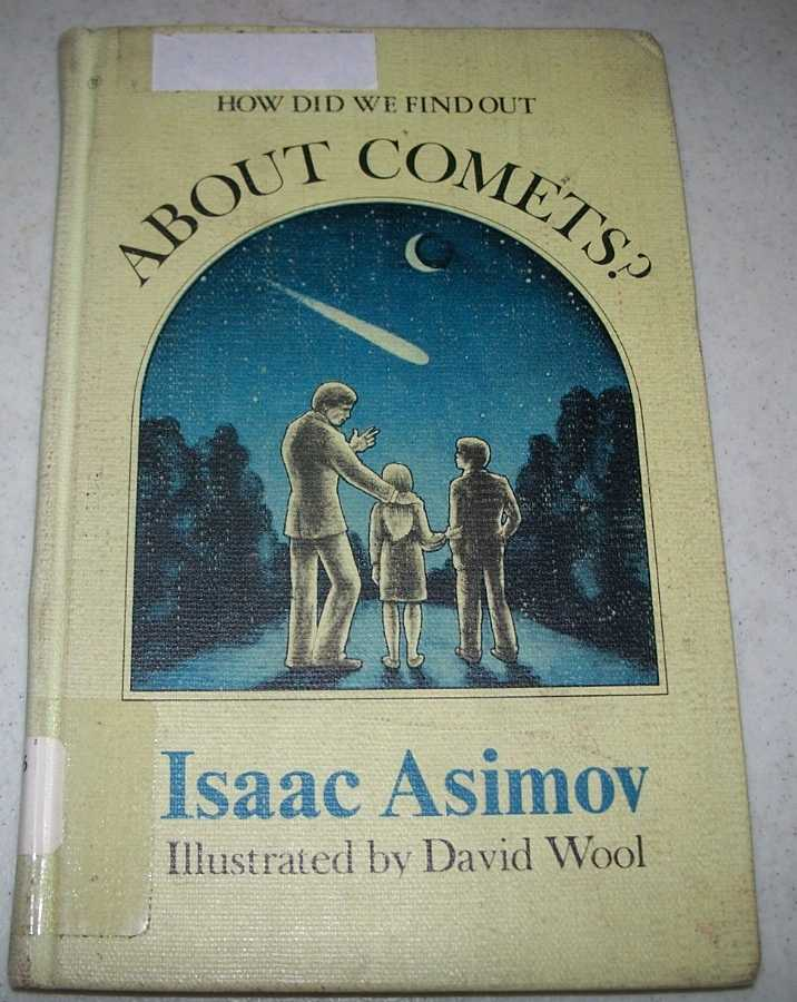 How Did We Find Out About Comets?, Asimov, Isaac