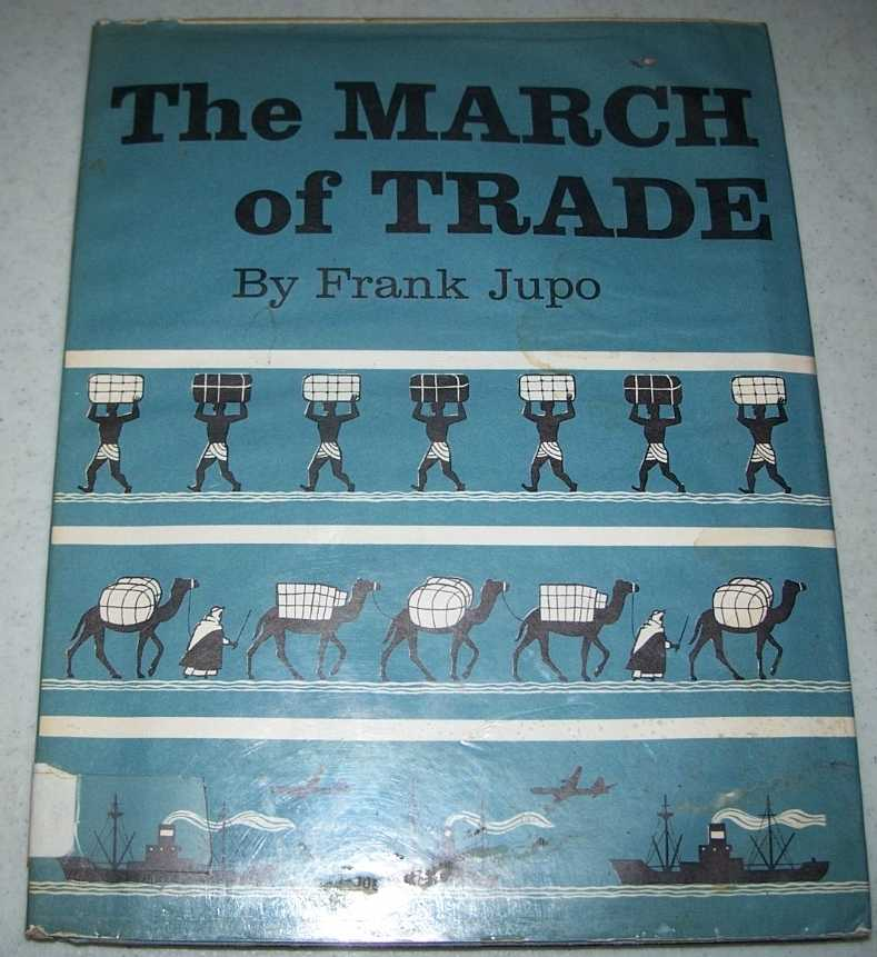 The March of Trade, Jupo, Frank