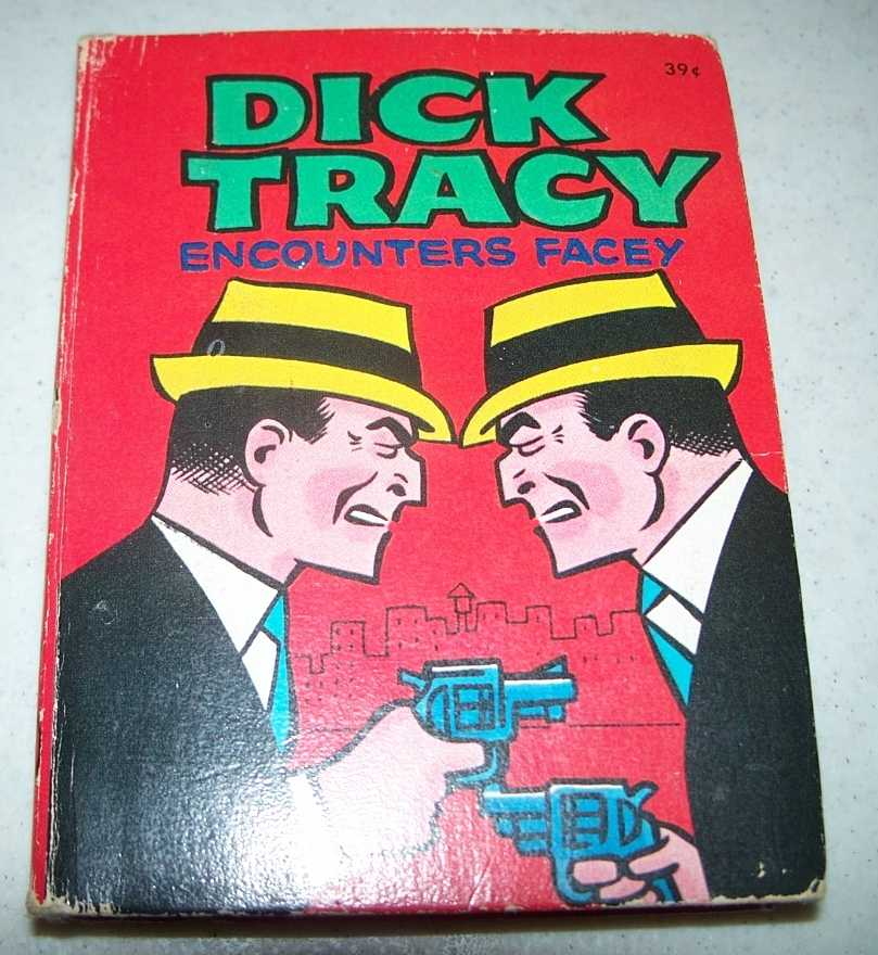 Dick Tracy Encounters Facey (A Big Little Book #1), Newman, Paul S.