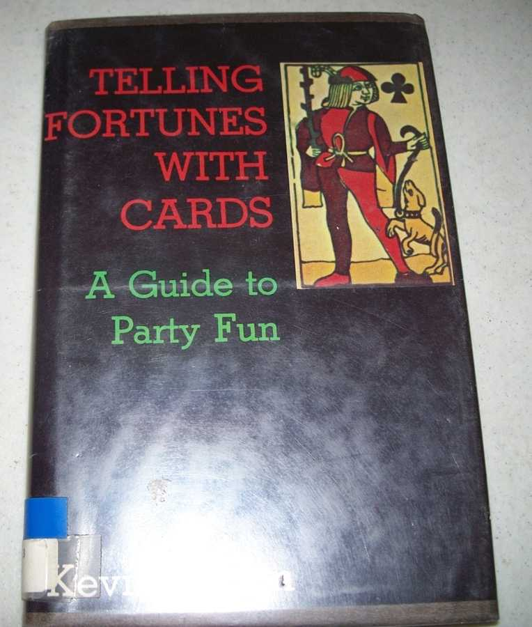Telling Fortunes with Cards: A Guide to Party Fun, Martin, Kevin