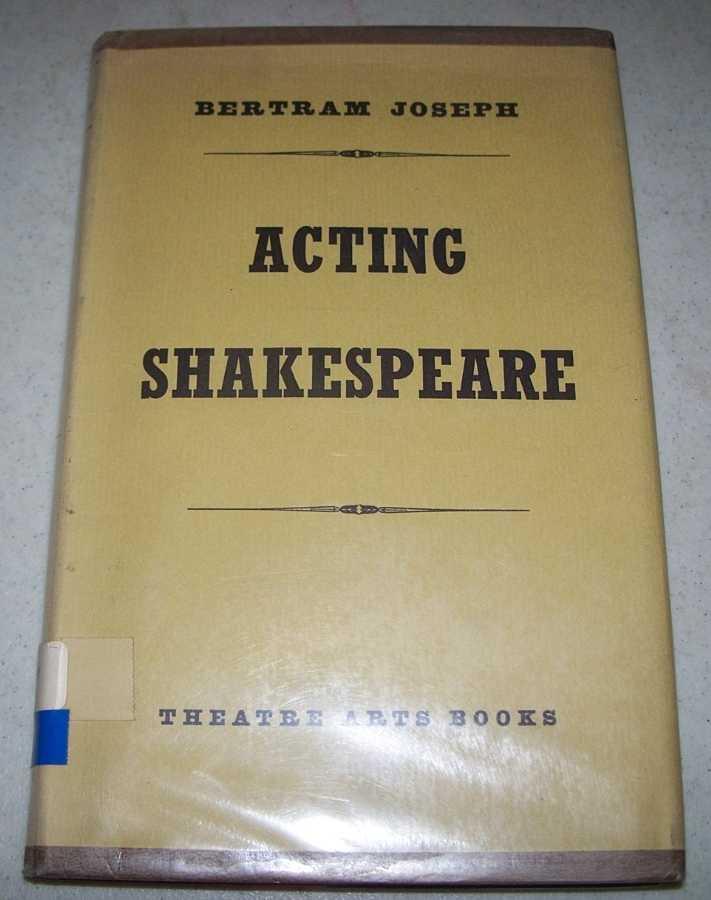 Acting Shakespeare, Joseph, Bertram