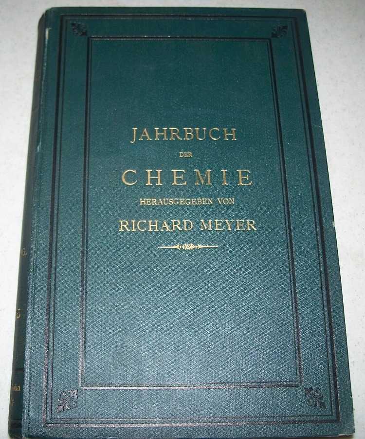 Jahrbuch der Chemie: Bericht Uber Die Wichtigsten Fortschritte der Reinen und Angewandten Chemie II: 1892, Meyer, Richard