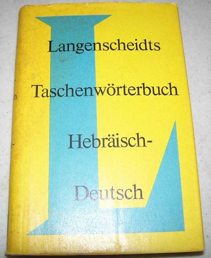 Langenscheidts Taschenworterbuch Hebraisch-Deutsch, Feyerabend, Dr. Karl