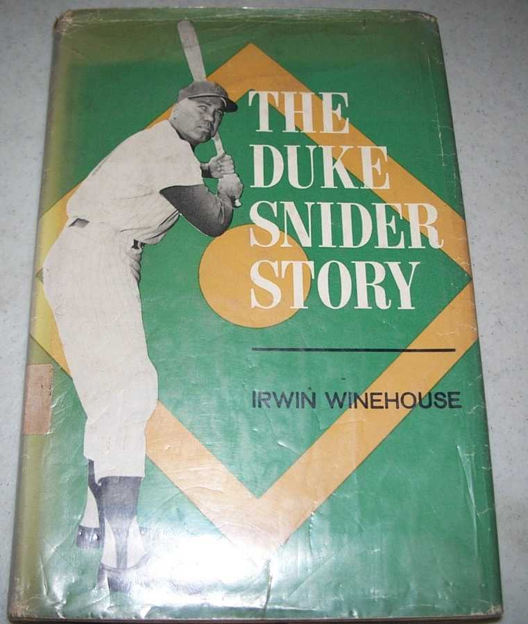 The Duke Snider Story, Winehouse, Irwin