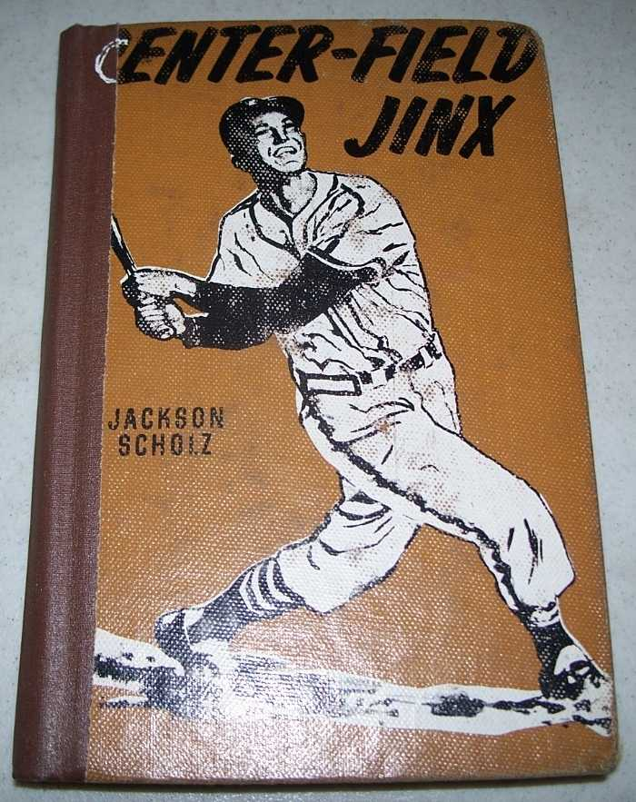 Center-Field Jinx, Scholz, Jackson