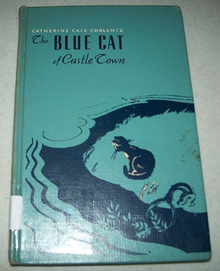 The Blue Cat of Castle Town, Coblentz, Catherine Cate