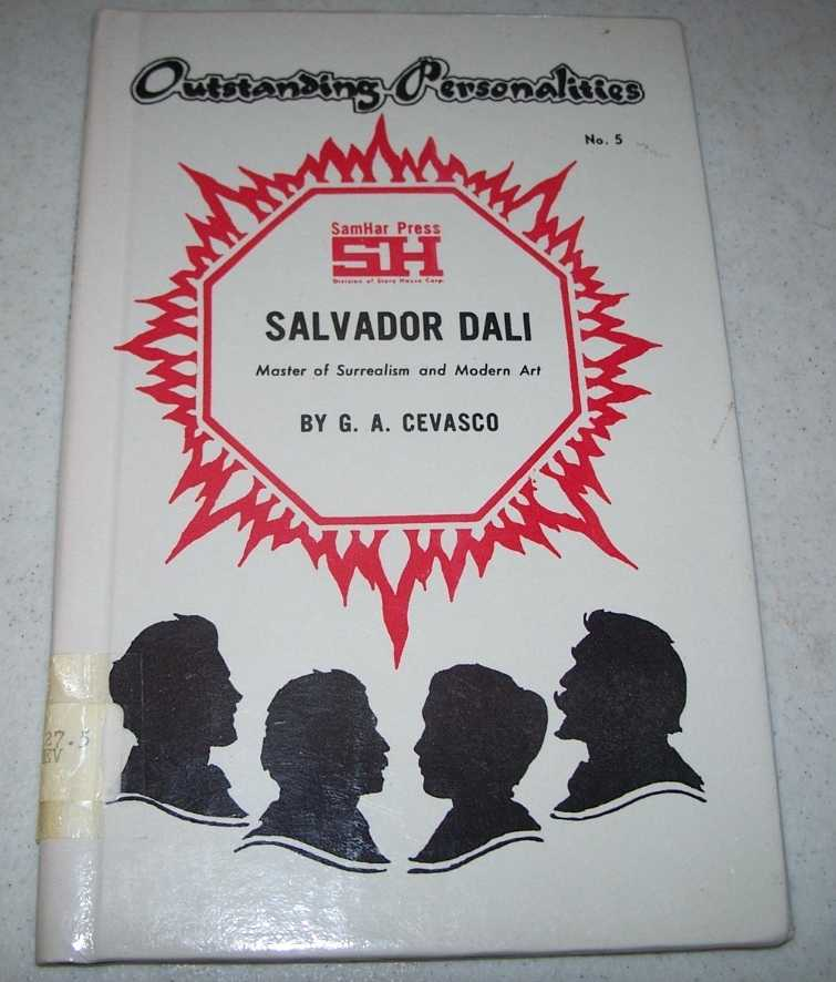 Salvador Dali: Master of Surrealism and Modern Art (Outstanding Personalities #5), Cevasco, G.A.