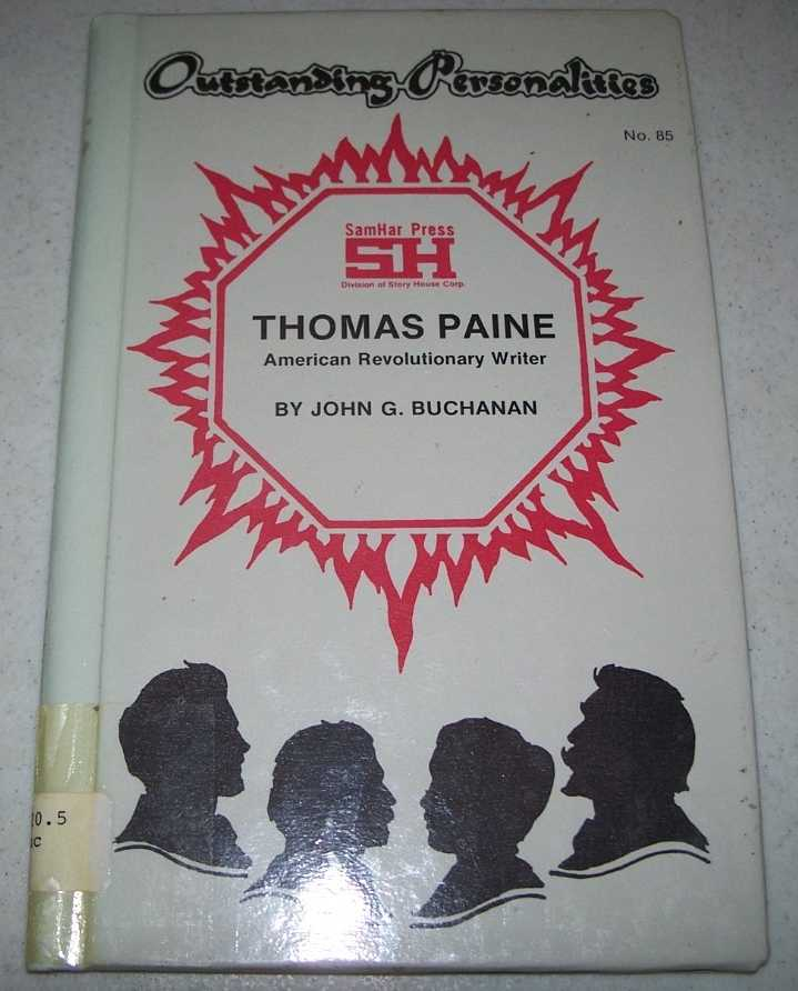 Thomas Paine: American Revolutionary Writer (Outstanding Personalities #85), Buchanan, John G.