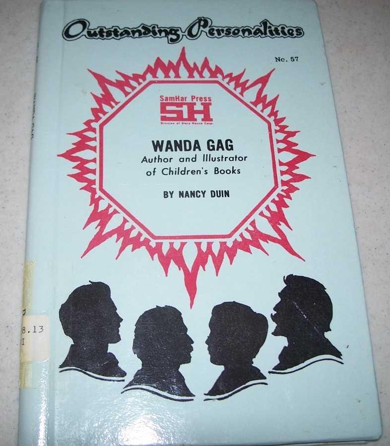 Wanda Gag: Author and Illustrator of Children's Books (Outstanding Personalities #57), Dunn, Nancy