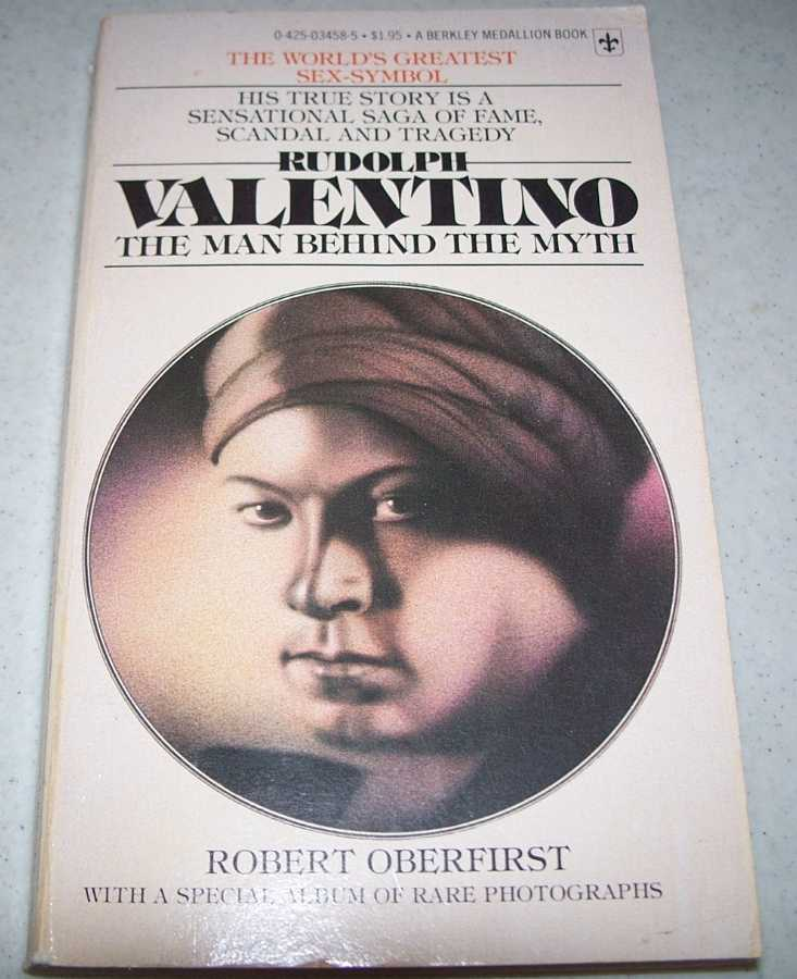 Rudolph Valentino: The Man Behind the Myth, Oberfirst, Robert
