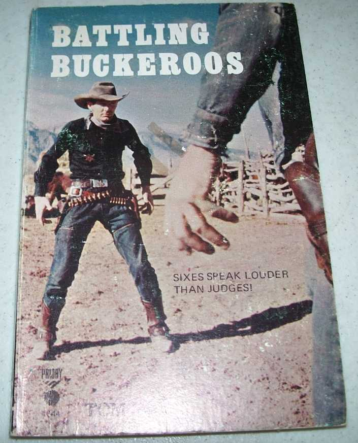 Battling Buckeroos, West, Tom
