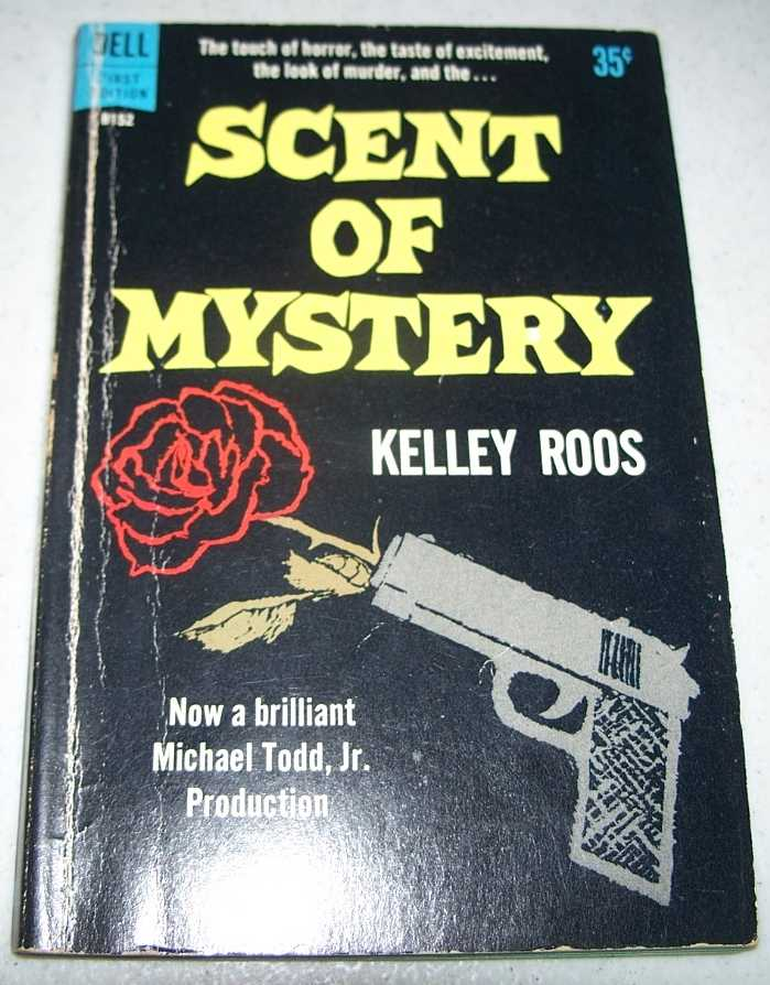 Scent of Mystery, Roos, Kelley