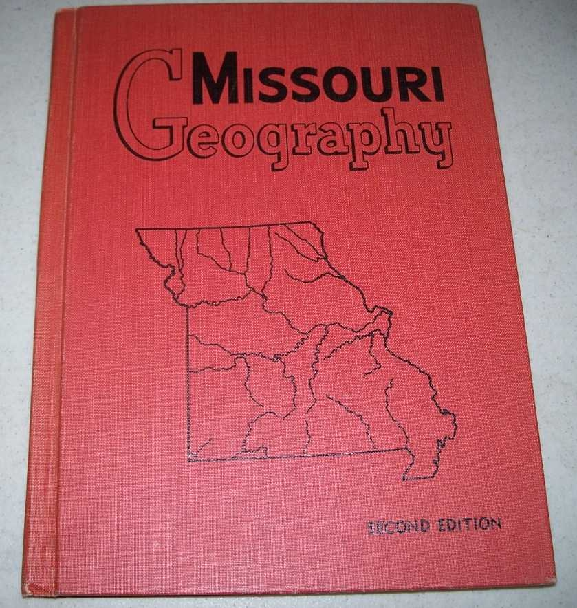 Missouri Geography, Second Edition, Browne, Walter A.