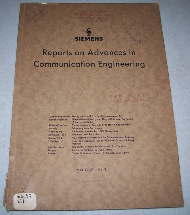 Siemens Reports on Advances in Communication Engineering, May 1939, Various
