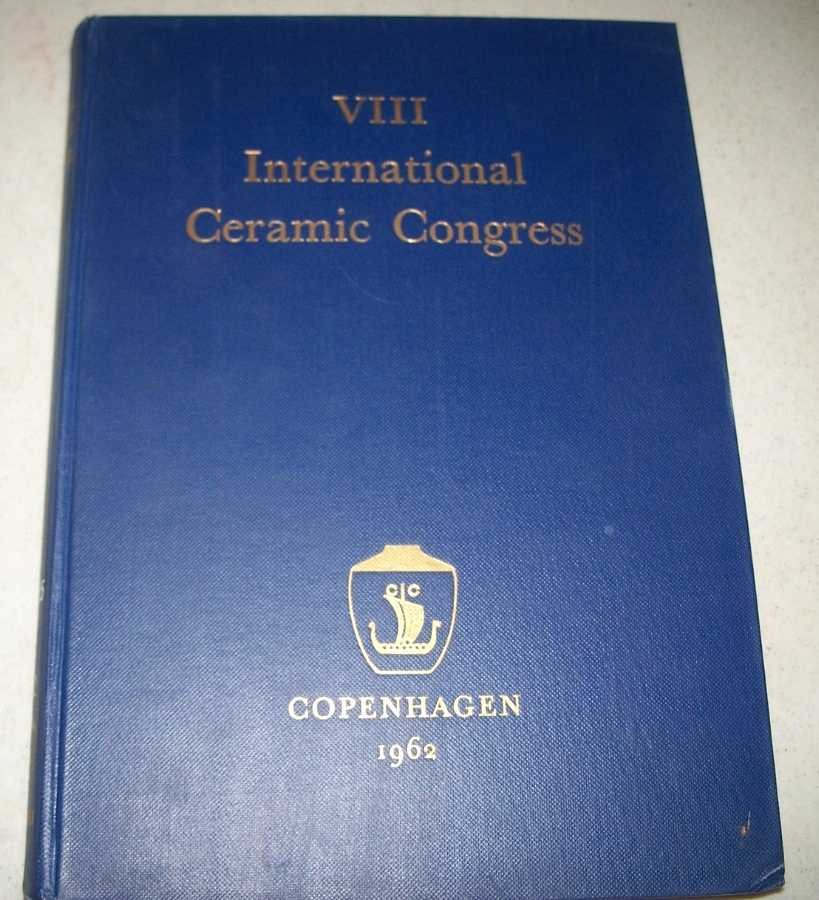 Transactions of the VIII International Ceramic Congress, N/A
