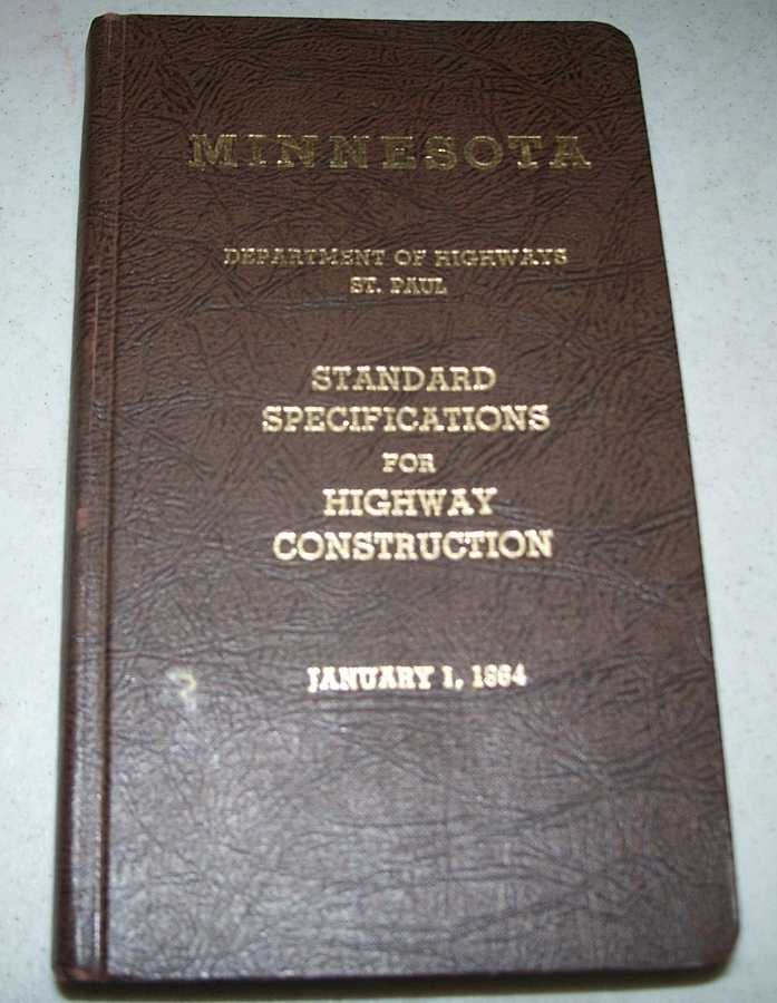 Standard Specifications for Highway Construction: Minnesota Department of Highways, 1964, N/A