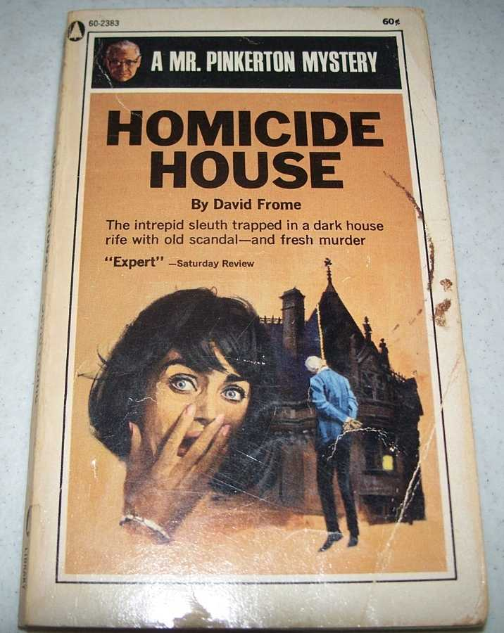 Homicide House: A Mr. Pinkerton Mystery, Frome, David