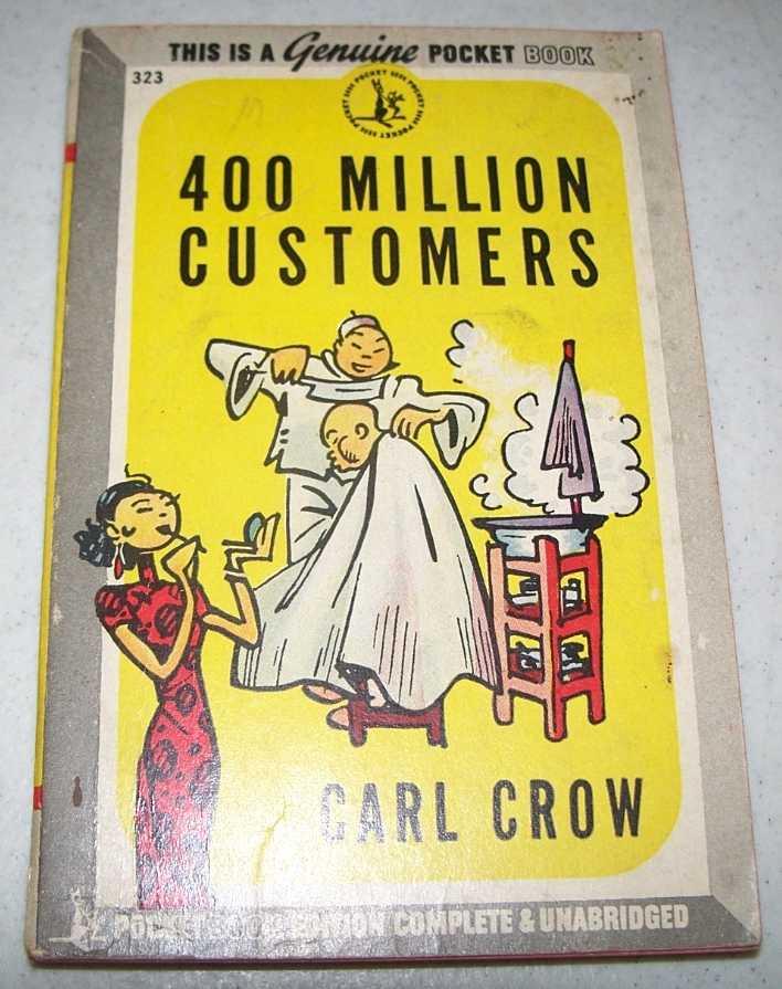 400 Million Customers, Crow, Carl