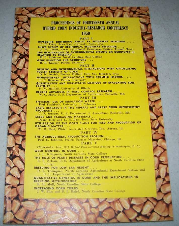 Proceedings of Fourteenth Annual Hybrid Corn Industry Research Conference 1959, N/A