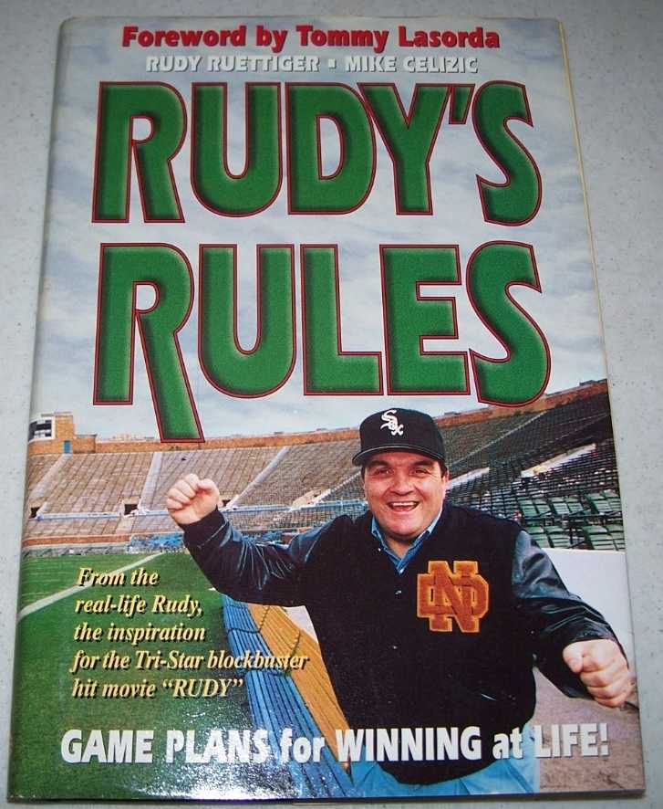Rudy's Rules: Game Plans for Winning at Life, Ruettiger, Rudy; Celizic, Mike