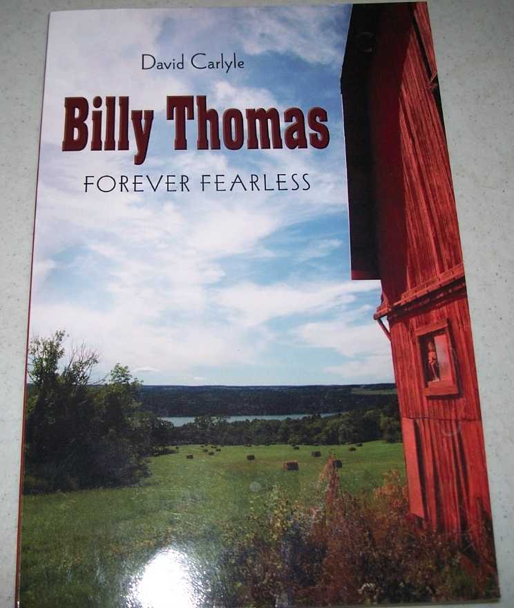 Billy Thomas: Forever Fearless, Carlyle, David