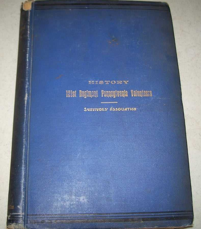 History of the 121st Regiment Pennsylvania Volunteers by the Survivors' Association, N/A