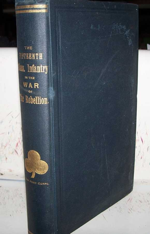 The Story of the Fifteenth Regiment, Massachusetts Volunteer Infantry in the Civil War 1861-1864, Ford, Andrew E.