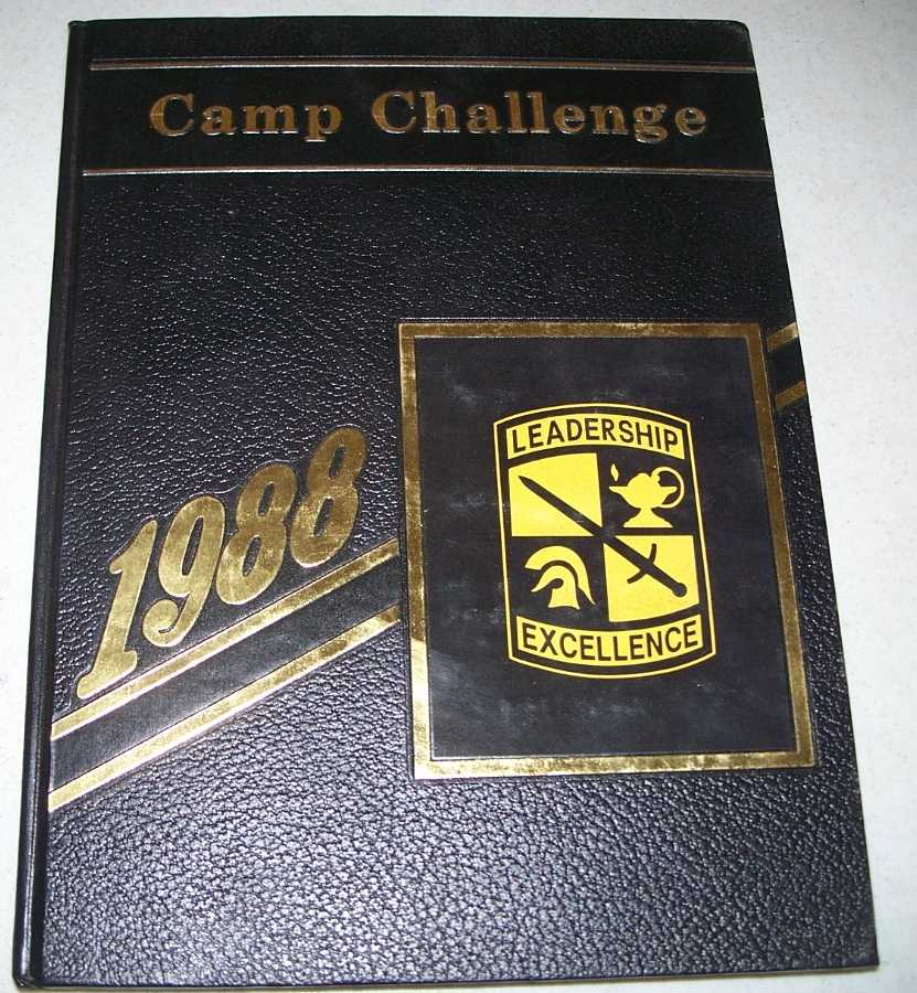 Camp Challenge 1988: Army Reserve Officers' Training Corps yearbook, Fort Knox, Kentucky, N/A