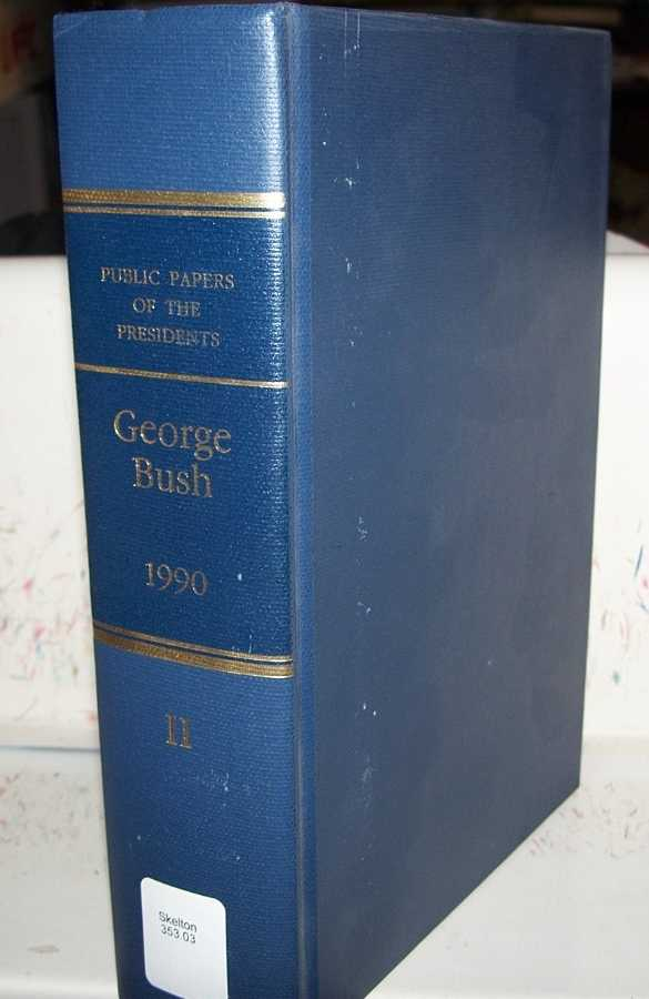George Bush 1990, Book II (Public Papers of the Presidents of the United States), Bush, George
